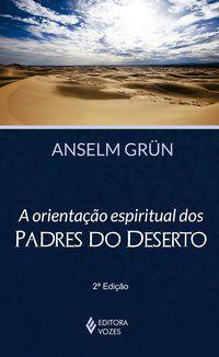 Orientação espiritual dos padres do deserto