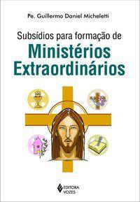 Subsídios para formação de ministérios extraordinários