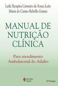 Manual de nutrição clínica para atendimento ambulatorial do adulto