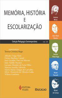 Memória, história e escolarização Vol. 3