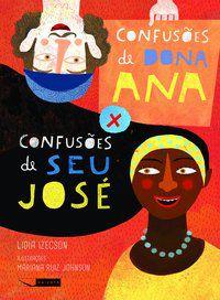 Confusões de dona Ana x confusões de seu José
