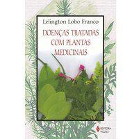 Doenças tratadas com plantas medicinais