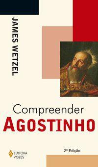 Compreender Agostinho