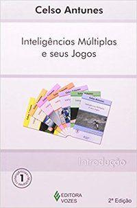 Inteligências múltiplas e seus jogos Vol. 1