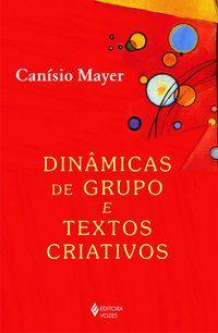 Dinâmicas de grupos e textos criativos