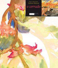 O Cerrado [Paperback] Matuck, Rubens