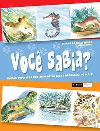 Você Sabia? Nomes Populares dos Animais da Fauna Brasileira de a A Z [Paperback] Murrie, Zuleika de Felice and Matuck, R