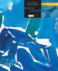 A Baleia Corcunda [Paperback] Matuck, Rubens