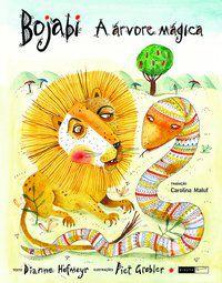 Bojabi - a árvore mágica [Hardcover] Hofmeyr, Dianne; Grobler, Piet and Maluf, Carolina