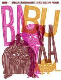 Babuxa [Paperback] Correia, Almir and Piqueira, Gustavo