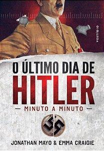 O último dia de Hitler