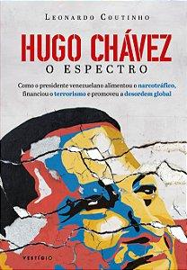Hugo Chávez: o espectro