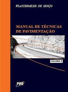 Manual de Técnicas de Pavimentação - Volume II