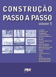Construção Passo a Passo  - Volume 5