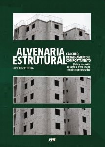 Alvenaria Estrutural - Cálculo, Detalhamento e Comportamento
