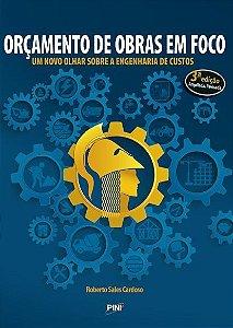Orçamento de Obras em Foco - 3ª ed.