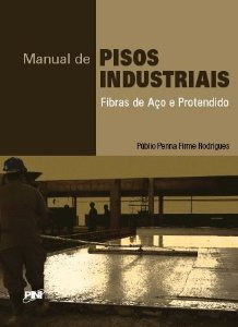 Manual de Pisos Industriais - Fibras de Aço e Protendido