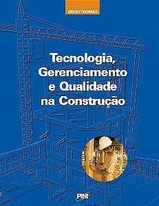 Tecnologia, Gerenciamento e Qualidade na Construção