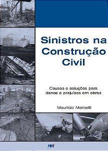 Sinistros Na Construcao Civil