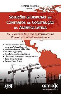 Soluções de Disputas em Contratos de Construção