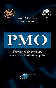 PMO - Escritórios de Projetos; Programas e Portfólio na prática