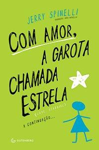 Com amor, a garota chamada Estrela