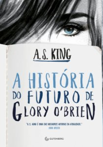 A história do futuro de Glory O?Brien