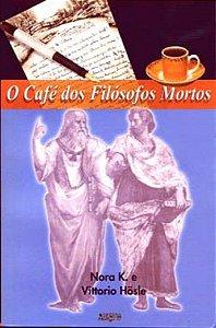 o Café dos Filosofos Mortos