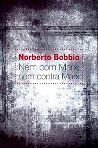 Nem Com Marx, Nem Contra Marx