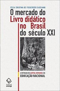Mercado do Livro Didático no Brasil do Século Xxi, o