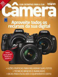 Guia Definitivo para sua Câmera