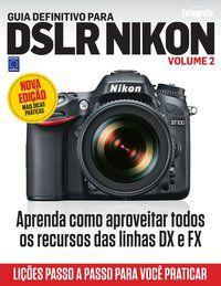 Guia Definitivo para DSLR Nikon - Volume 2