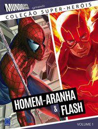 Coleção Super-Heróis Volume 1: Homem-Aranha e Flash