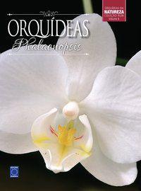 Coleção Rubi Volume 6 - Orquídeas Phalaenopsis