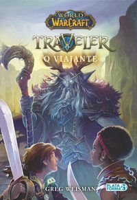 World Of Warcraft: O Viajante