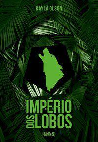 Império Dos Lobos, O