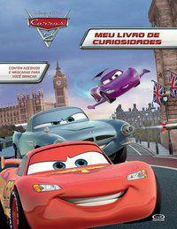 Carros 2 - Meu Livro De Curiosidades