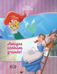Amigas Sonham Grande!