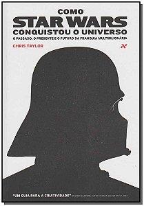 Como Star Wars Conquistou o Universo