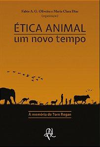 Ética animal: um novo tempo