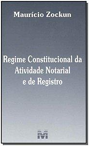 Regime Constitucional da Atividade Notarial