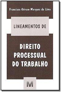 Lineamentos de Direito Processual do Trabalho
