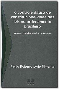 Controle Difuso de Constitucionalidade das Leis
