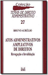 Atos Administrativos Ampliativos de Direitos]