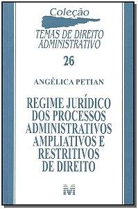 Regime Jurídico dos Processos Administrativos