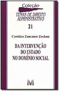 Da Intervenção do Estado no Domínio Social