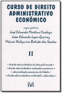 Curso de Direito Administrativo Econômico - Vol.2
