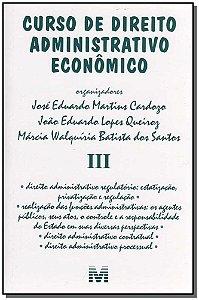 Curso de Direito Administrativo Econômico - Vol.3