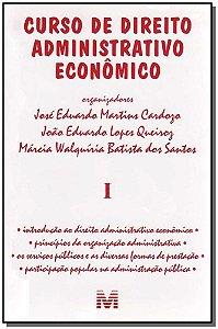 Curso de Direito Administrativo Econômico - Vol.1