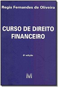 Curso de Direito Financeiro - 08Ed/19